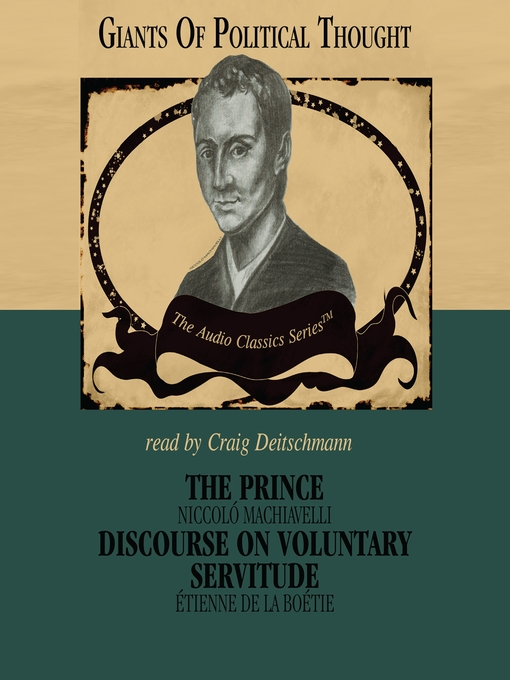 The Prince and Discourse On Voluntary Servitude (MP3)
